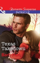 Texas Takedown (Mills & Boon Intrigue) (Mason Ridge, Book 2) ebook by Barb Han