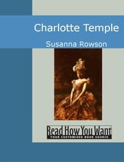 Charlotte Temple ebook by Rowson,Susanna