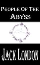 People of the Abyss ebook by Jack London