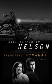 Reluctant Runaway ebook by Jill Elizabeth Nelson