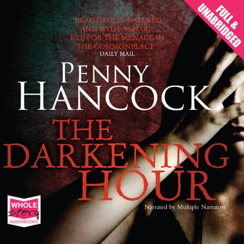 The Darkening Hour audiobook by Penny Hancock
