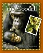 Jane Goodall ebook by Terry Barber