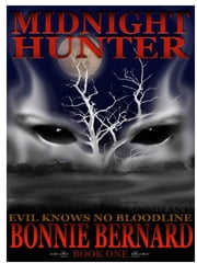 Midnight Hunter Book One in the Midnight Hunter Trilogy ebook by Bonnie Bernard