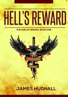 Hell's Reward ebook by James Hudnall