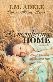Remembering Home ebook by J.M. Adele