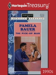 The Pick-Up Man ebook by Pamela Bauer