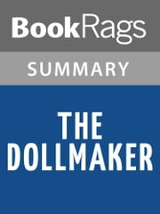 The Dollmaker by Harriette Simpson Arnow Summary & Study Guide ebook by BookRags