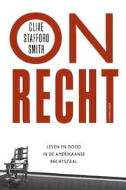 Onrecht ebook by Clive Stafford-Smith