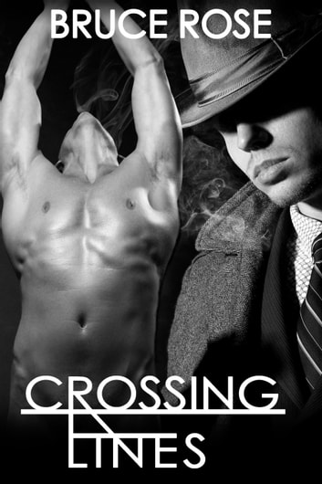 Crossing Lines ebook by Bruce Rose