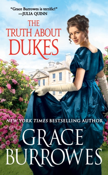 The Truth About Dukes ebook by Grace Burrowes