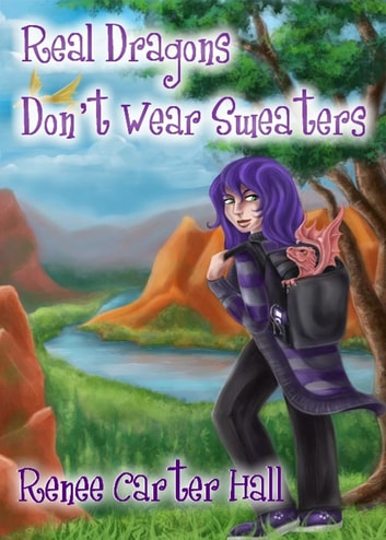 Real Dragons Don't Wear Sweaters ebook by Renee Carter Hall