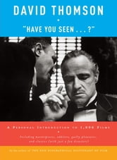 """Have You Seen . . . ?"" ebook by David Thomson"