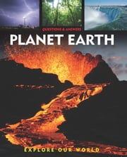 Questions and Answers about: Planet Earth ebook by Arcturus Publishing
