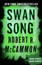 Swan Song ebook by Robert R. McCammon