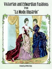 "Victorian and Edwardian Fashions from ""La Mode Illustrée"" ebook by"
