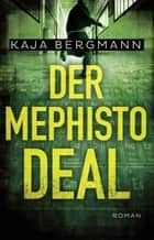 Der Mephisto-Deal - All-Age-Thriller ebook by Kaja Bergmann