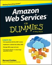 Amazon Web Services For Dummies ebook by Bernard Golden