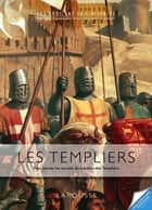 Les Templiers ebook by Renaud Thomazo