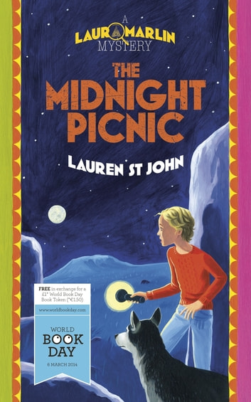 Laura Marlin Mysteries: The Midnight Picnic - World Book Day 2014 Edition ebook by Lauren St John