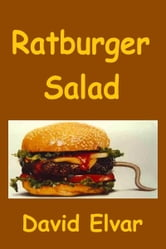 Ratburger Salad ebook by David Elvar
