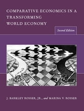 Comparative Economics in a Transforming World Economy ebook by Marina V. Rosser,J Barkley Rosser