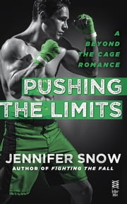 Pushing the Limits ebook by Jennifer Snow