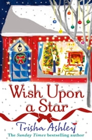 Wish Upon a Star ebook by Trisha Ashley