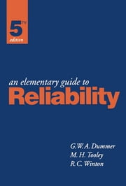 An Elementary Guide To Reliability ebook by G. Dummer,R. WINTON,Mike Tooley