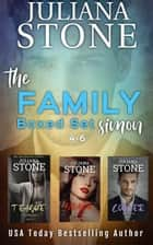 The Family Simon Boxed Set (Books 4-6) ebook by Juliana Stone