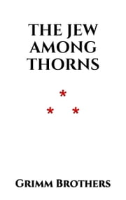 The Jew among Thorns ebook by Grimm Brothers
