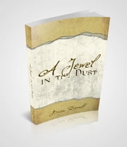 A Jewel in the Dust ebook by Brian Darnell