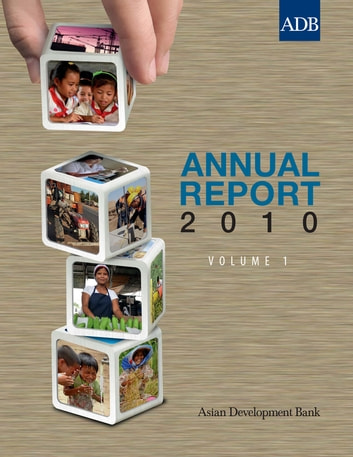 ADB Annual Report 2010 ebook by Asian Development Bank
