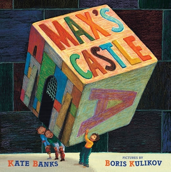 Max's Castle ebook by Kate Banks
