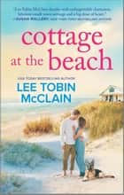 Cottage at the Beach - A Clean & Wholesome Romance ebook by Lee Tobin McClain