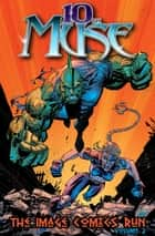 10th Muse: The Image Comics Run Volume 2 ebook by Marv Wolfman, Ken Lashley