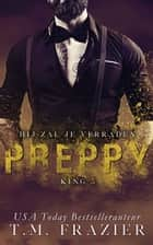 Preppy 1 - Hij zal je verraden ebook by T.M. Frazier