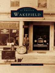 Wakefield ebook by Betty J. Cotter