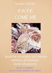 Fate Come Me ebook by Susanna Salviati
