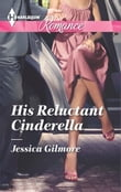 His Reluctant Cinderella