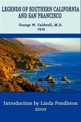Legends of Southern California and San Francisco ebook by Linda Pendleton