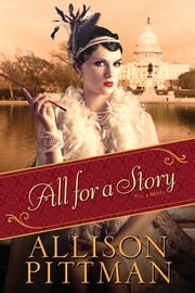 All for a Story ebook by Allison Pittman