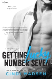 Getting Lucky Number Seven ebook by Cindi Madsen
