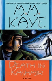 Death in Kashmir - A Mystery ebook by M. M. Kaye