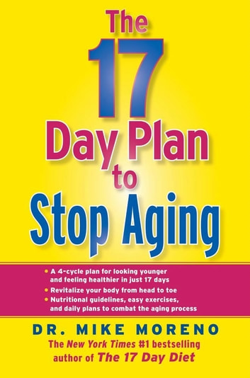 The 17 Day Plan to Stop Aging 電子書 by Dr. Mike Moreno