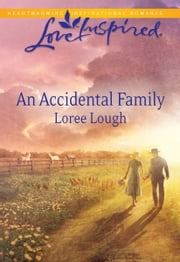 An Accidental Family ebook by Loree Lough
