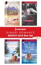 Harlequin Kimani Romance March 2016 Box Set - Possessed by Passion\Seduced by the Mogul\One More Night with You\The Bachelor and the Beauty Queen ebook by Brenda Jackson, Pamela Yaye, Lisa Marie Perry,...