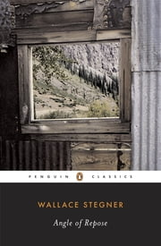Angle of Repose ebook by Wallace Stegner,Jackson J. Benson
