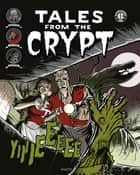 Tales of the crypt T1 ebook by Feldstein, Gaines, Collectif