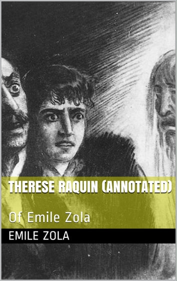 Therese Raquin Of Emile Zola ebook by Emile Zola