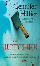 The Butcher ebook by Jennifer Hillier